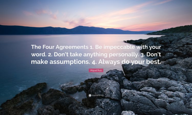 -Miguel-Ruiz-Quote-The-Four-Agreements-1-Be-impeccable-with-your